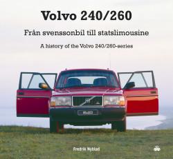 Volvo 240/260 Från Svenssonbil till statslimousine
