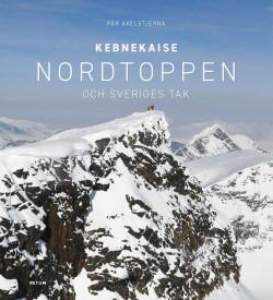 Kebnekaise : Nordtoppen och Sveriges tak