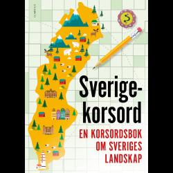 Sverigekorsord – En korsordsbok om Sveriges landskap