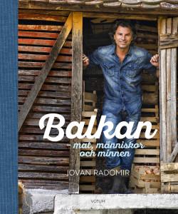 Balkan – mat, människor och minnen
