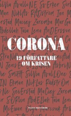 Corona. 19 författare om krisen