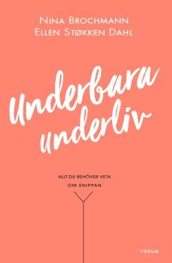 Underbara underliv