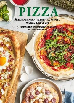 Pizza – äkta italienska pizzor till mingel, middag och dessert