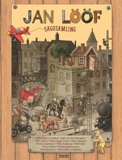 Jan Lööf sagosamling - 12 älskade böcker i en samlingsvolym!