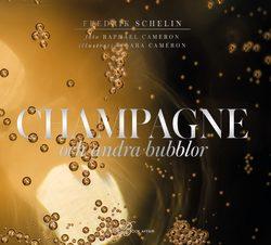 Champagne och andra bubblor – Fredrik Schelin