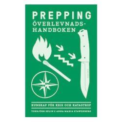Prepping: Överlevnadshandboken