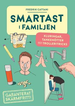 Smartast i familjen av Fredrik Cattani