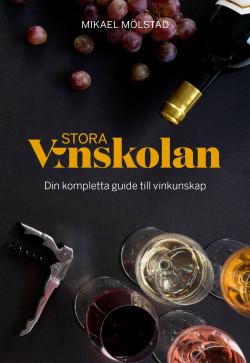 Stora Vinskolan – din kompletta guide till vinkunskap