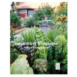 Den giftfria trädgården - Niklas Kämpargård